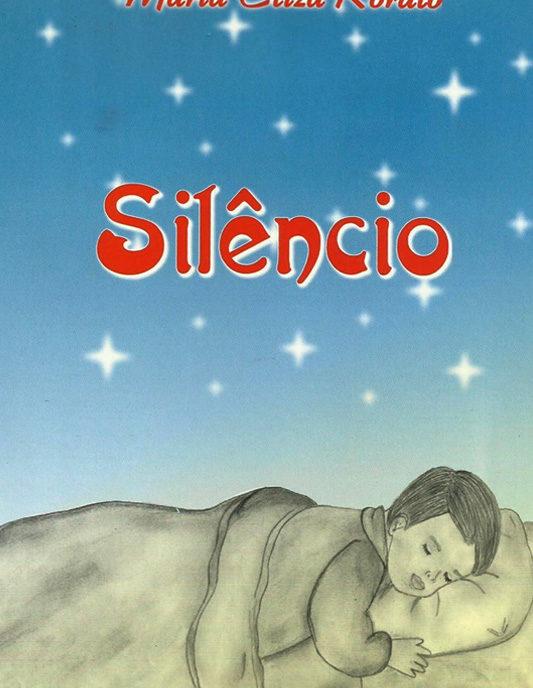 Livro Silêncio - Maria Eliza Rorato